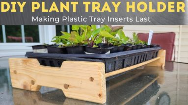 DIY - Plastic Plant Tray Holder, Save your FLATS