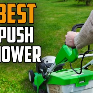 ✅Push Mower: Best Push Mowers 2021 (Buying Guide)