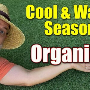 Organics on Cool Season and Warm Season Lawns