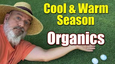 Organics on Cool Season and Warm Season Lawns