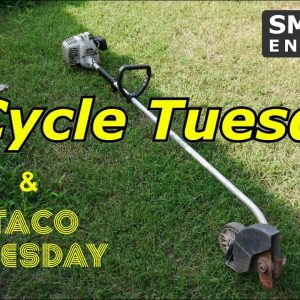 2 Cycle Tuesday - Echo PE-200 Edger and don't forget Taco Tuesday