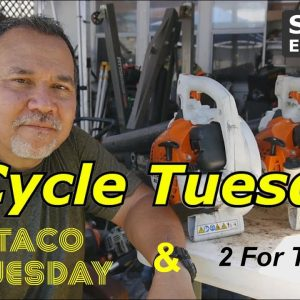 2 Cycle Tuesday - Stihl BG50 Blowers, and Taco Tuesday