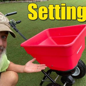 Lawn Spreader Settings -Tips on Lawn Spreaders