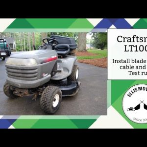 Craftsman LT1000 riding mower blade engage cable replacement, deck install and test run (part 2)