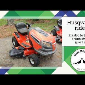Husqvarna rider plastic to hydro trans swap reassembly and testing (part 2)