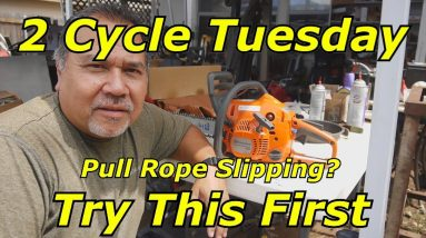 2 Cycle Tuesday - Husqvarna 120 Chainsaw - Check this if the Pull Rope is Slipping